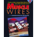 Muscle Wires® - Project Book